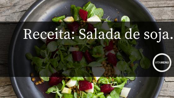 Receita: Salada De Soja