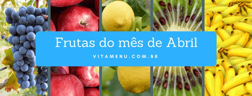Frutas Da Época: Abril