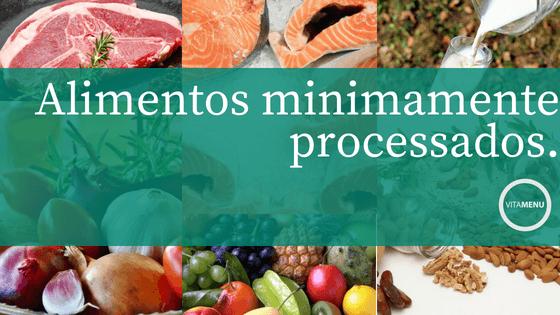 Alimentos Minimamente Processados São Saudáveis?