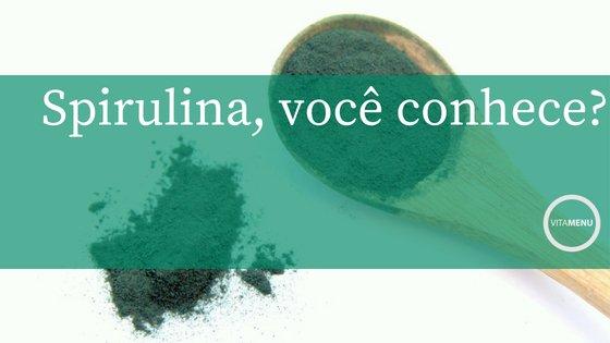 Você Sabe O Que é Spirulina?