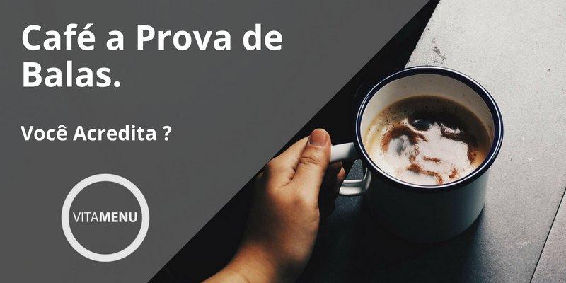 Café à Prova De Balas